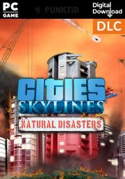 Cities Skylines - Natural Disasters DLC (PC/MAC)