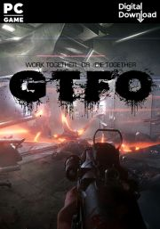 GTFO (PC)