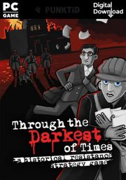 Through the Darkest of Times (PC)