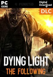 Dying Light: The Following DLC (PC)